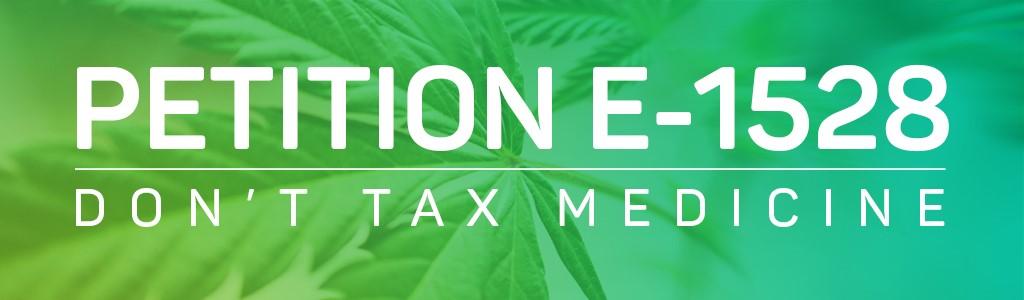 Petition E-1528: Don't Tax Medicine